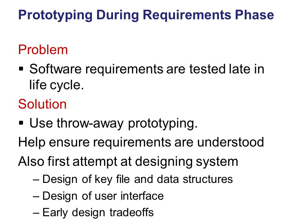 Prototyping During Requirements Phase