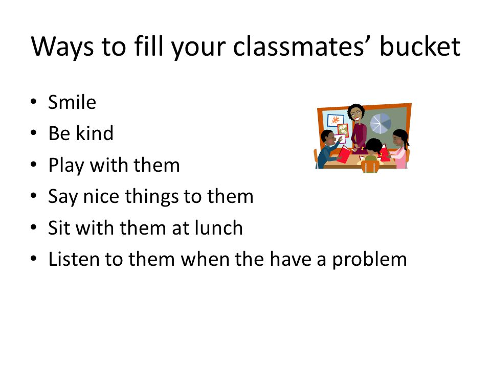 Ways to fill your classmates' bucket