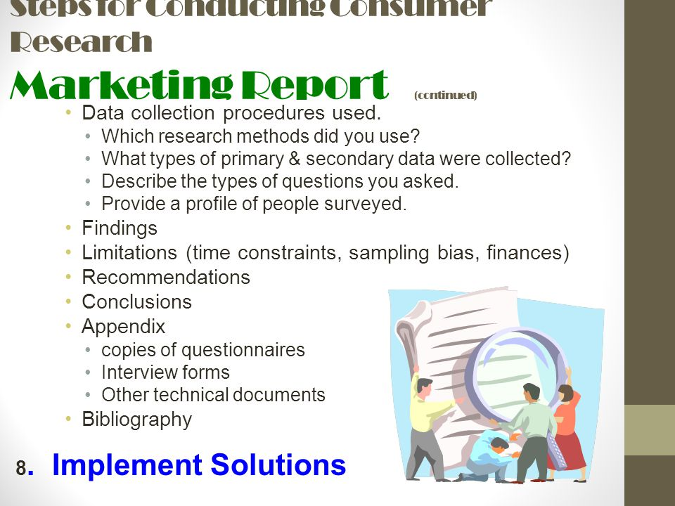 Steps for Conducting Consumer Research Marketing Report (continued)
