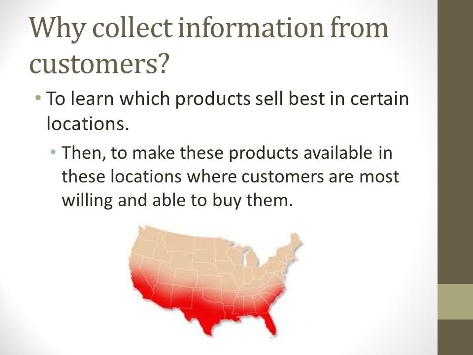 Why collect information from customers