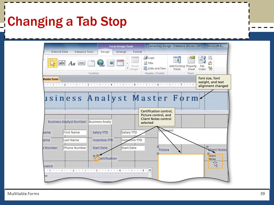 Changing a Tab Stop Multitable Forms