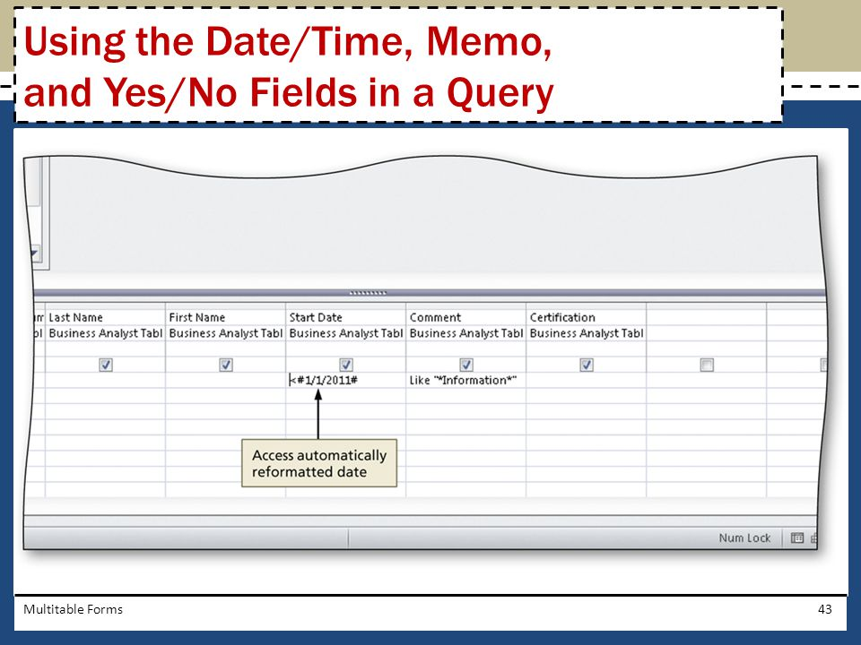 Using the Date/Time, Memo, and Yes/No Fields in a Query