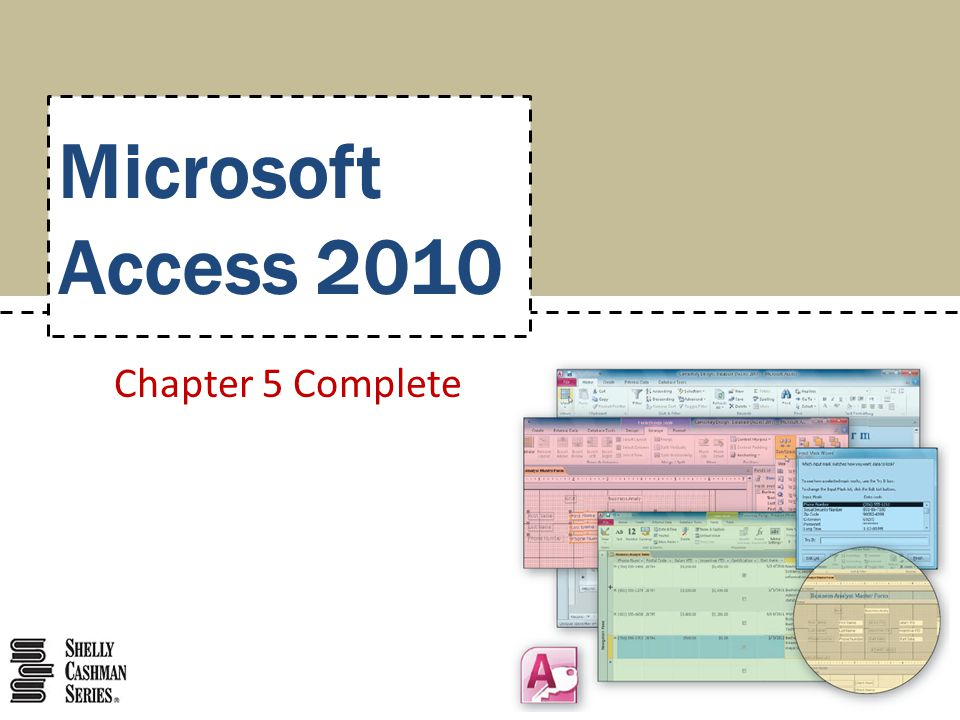 Microsoft Access 2010 Chapter 5 Complete