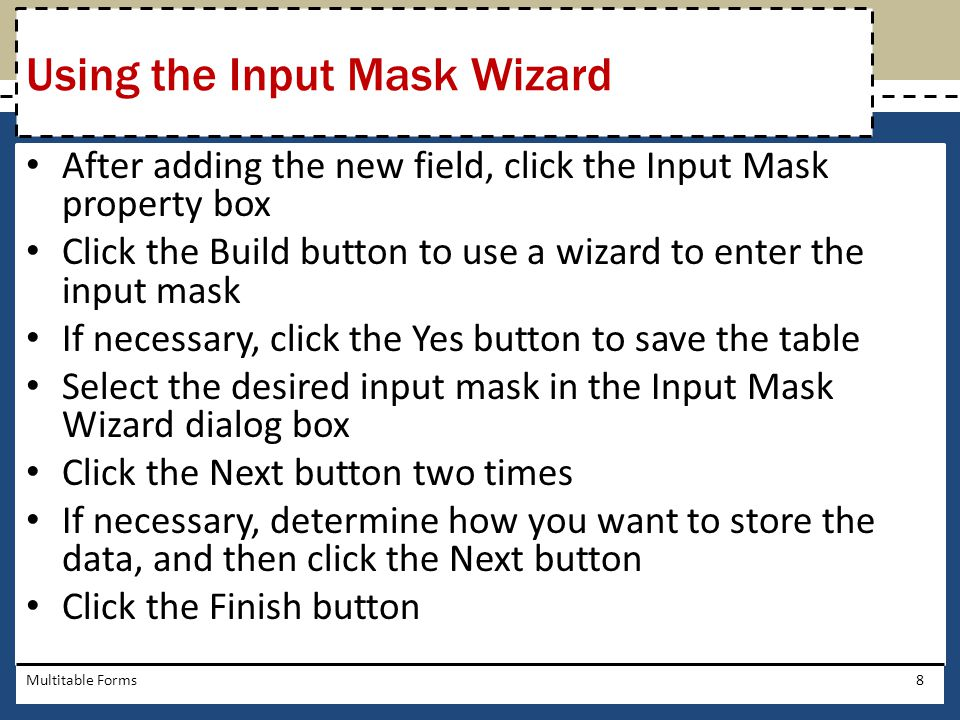 Using the Input Mask Wizard