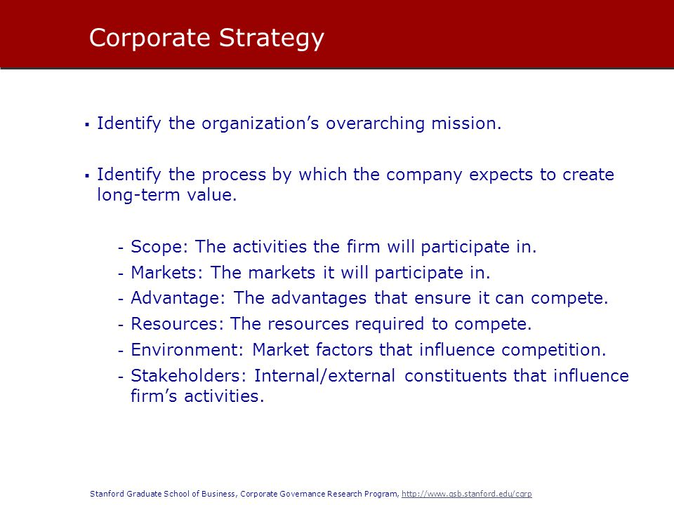 Corporate Strategy Identify the organization's overarching mission.