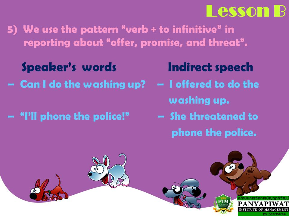 Lesson B Speaker's words Indirect speech