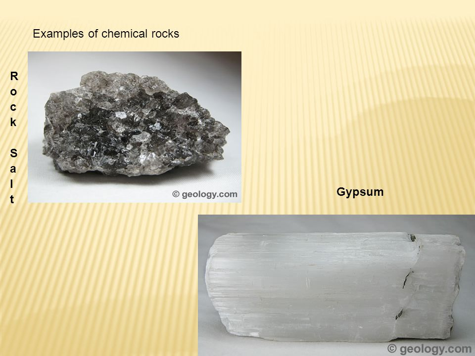 Rock Salt Examples of chemical rocks Gypsum