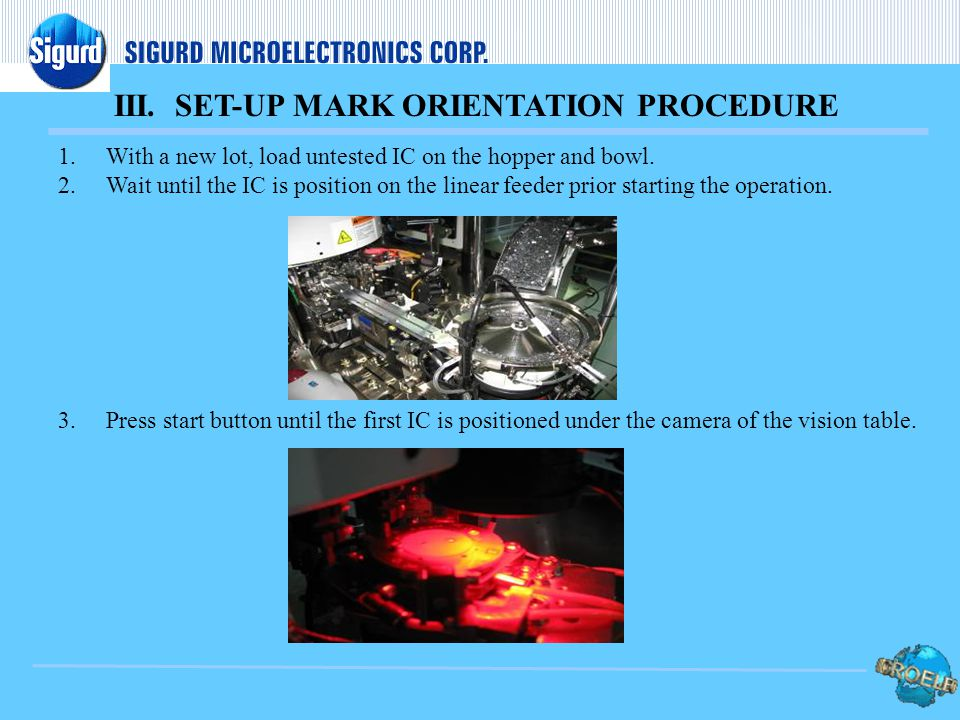 III. SET-UP MARK ORIENTATION PROCEDURE