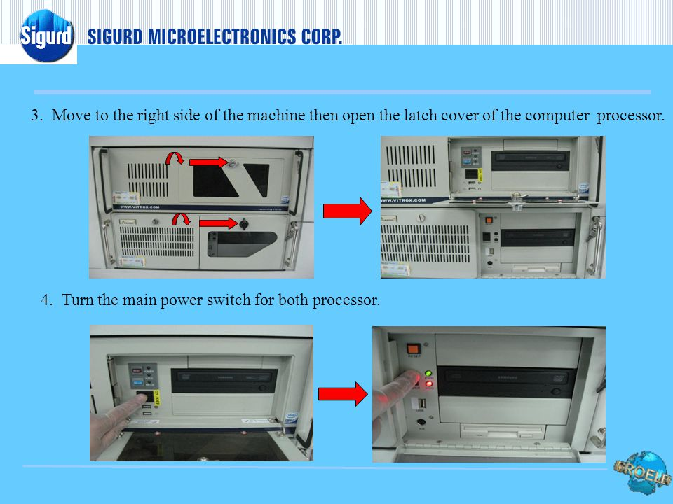 3. Move to the right side of the machine then open the latch cover of the computer processor.