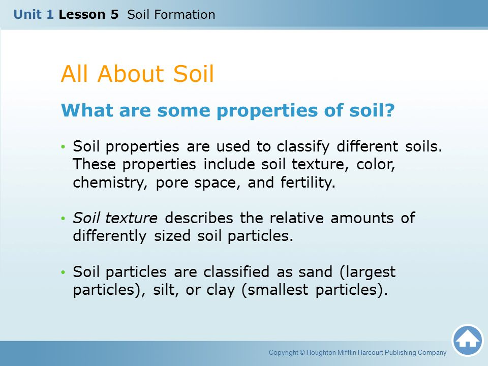 All About Soil What are some properties of soil