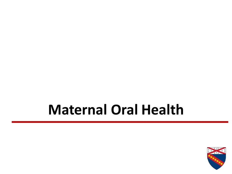 Maternal Oral Health