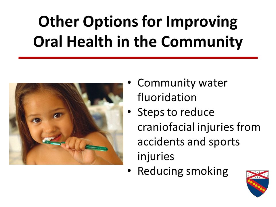 Other Options for Improving Oral Health in the Community