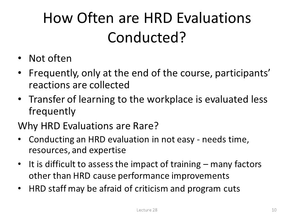 How Often are HRD Evaluations Conducted