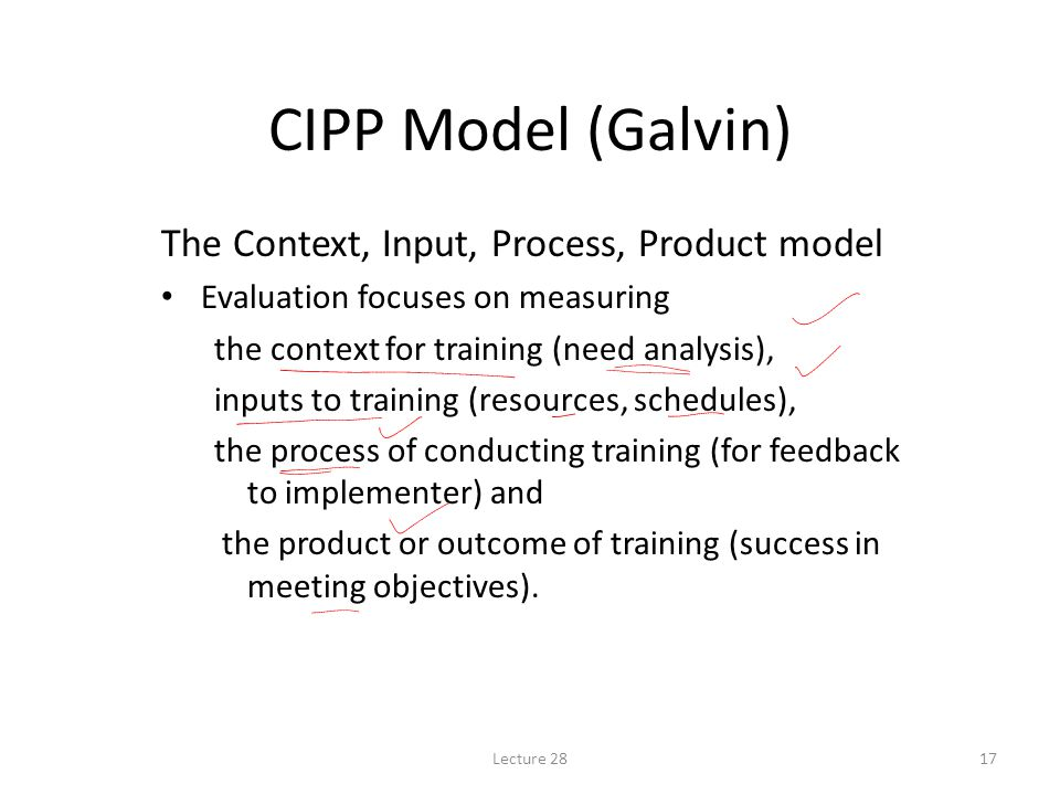 CIPP Model (Galvin) The Context, Input, Process, Product model