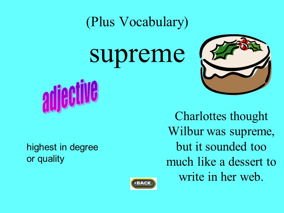 (Plus Vocabulary) supreme