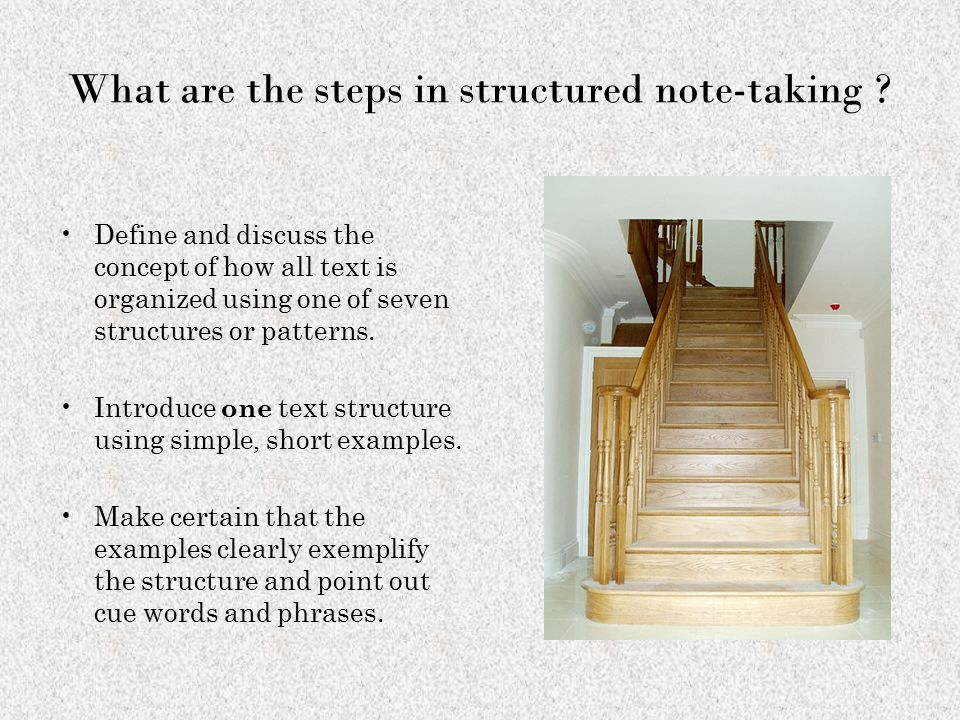 What are the steps in structured note-taking