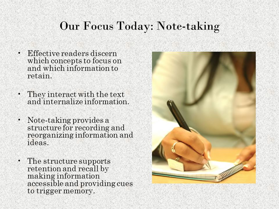 Our Focus Today: Note-taking