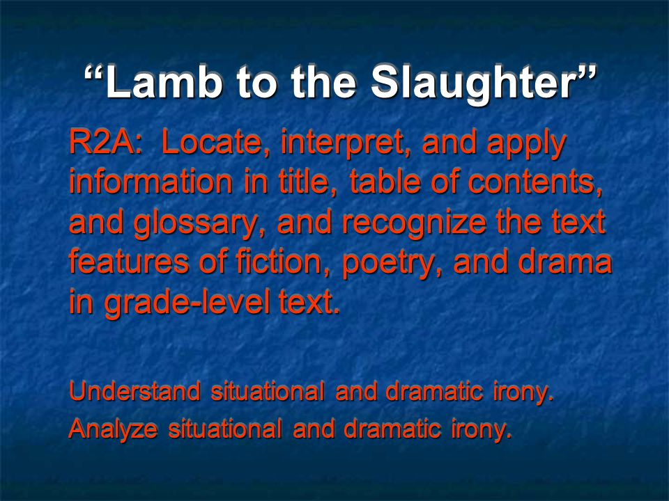 lamb to the slaughter irony