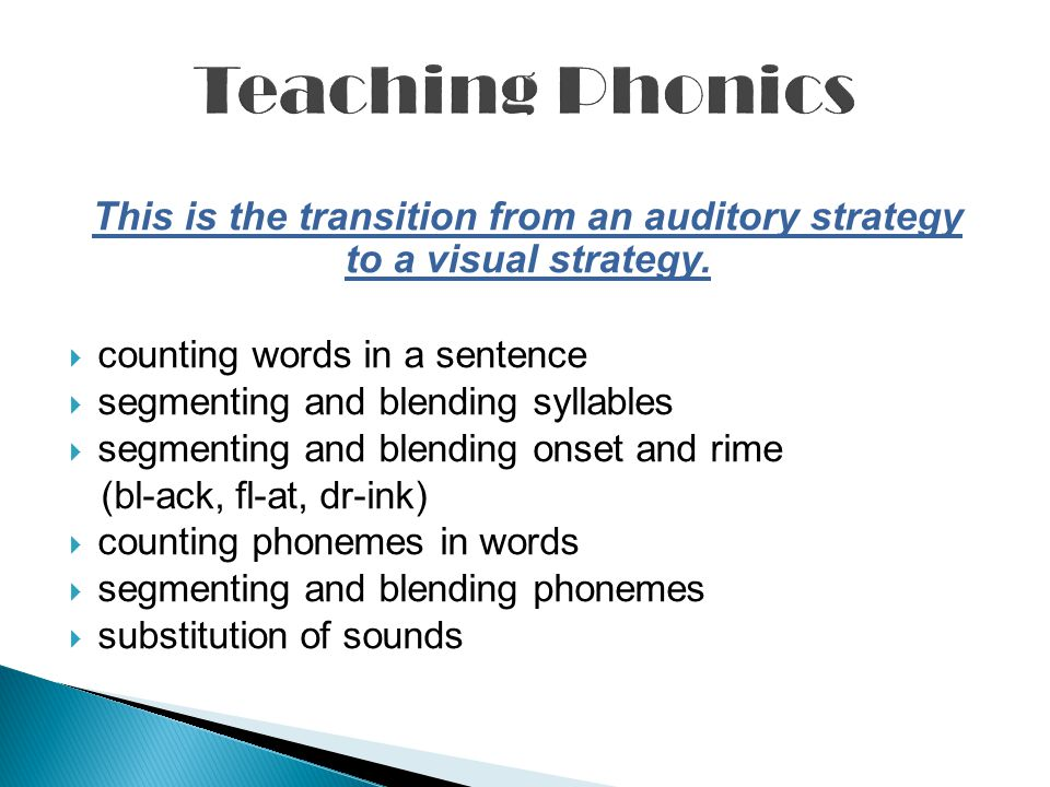 This is the transition from an auditory strategy to a visual strategy.