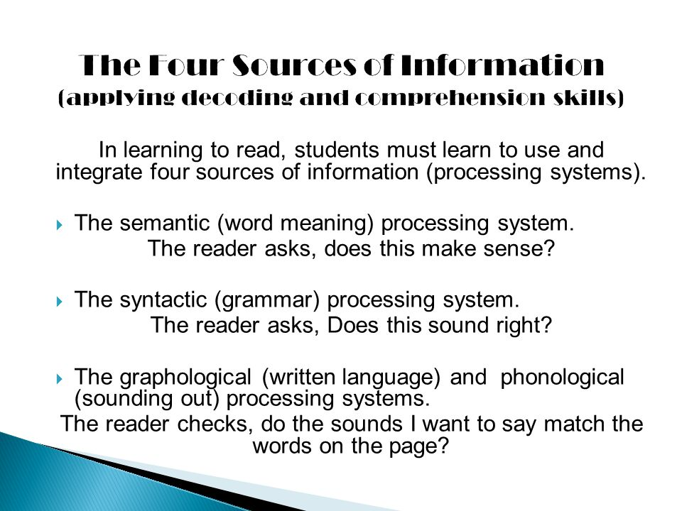 The Four Sources of Information (applying decoding and comprehension skills)