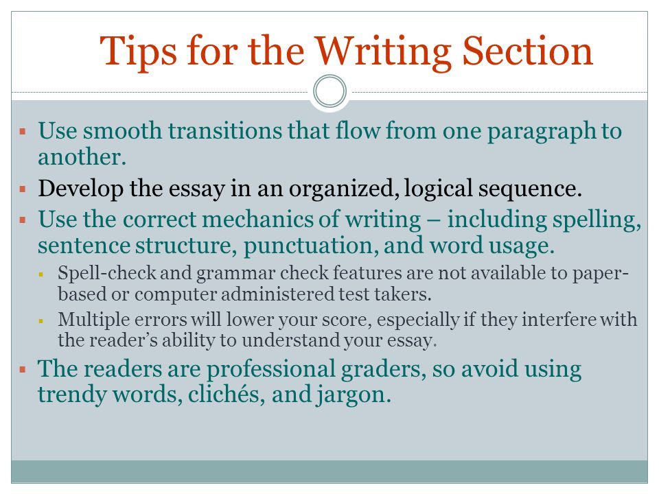 Tips For The Writing Section