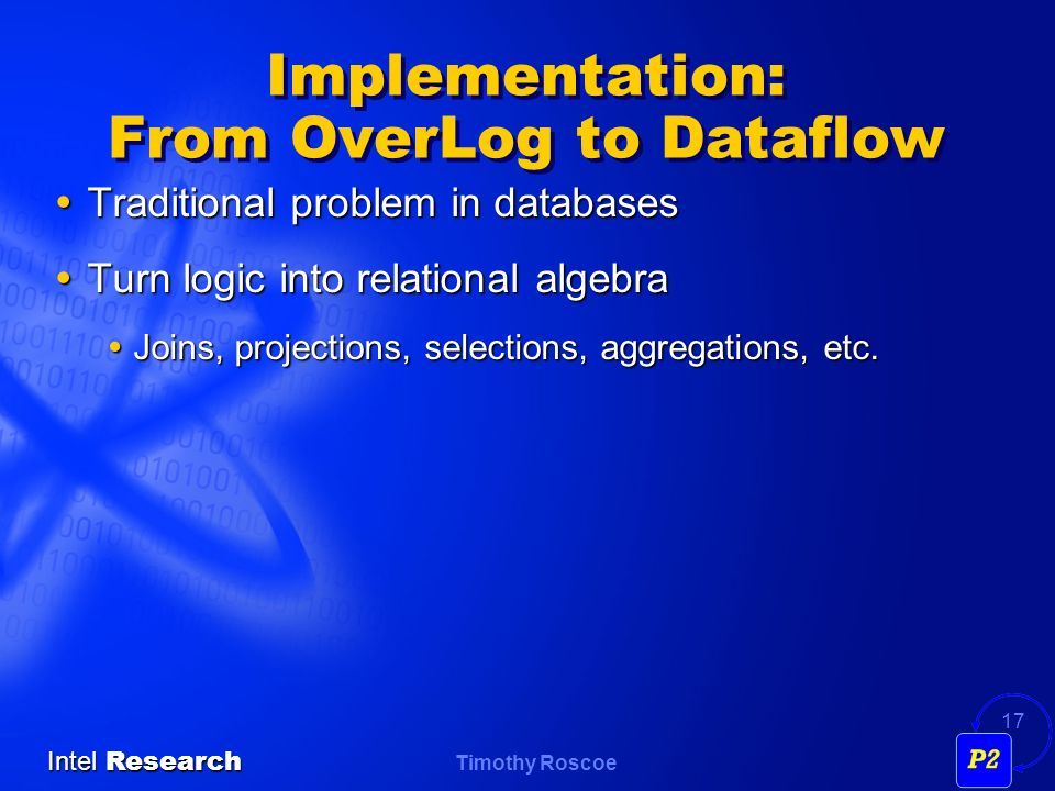 Implementation: From OverLog to Dataflow