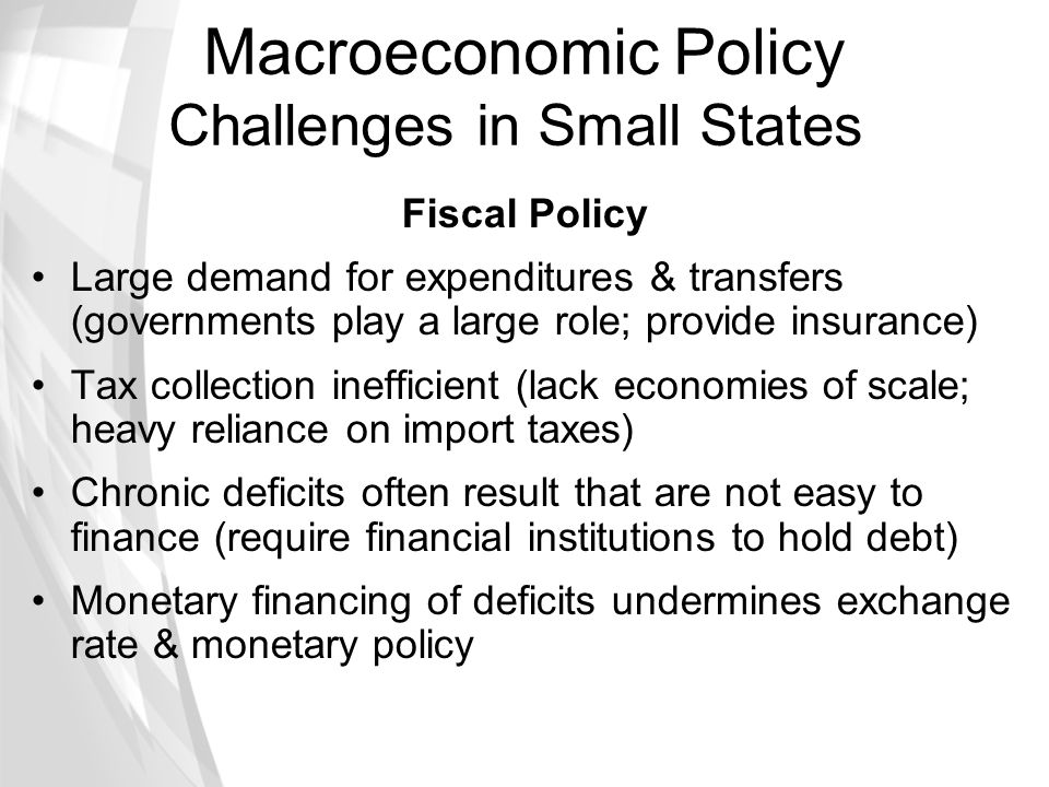 Macroeconomic Policy Challenges in Small States