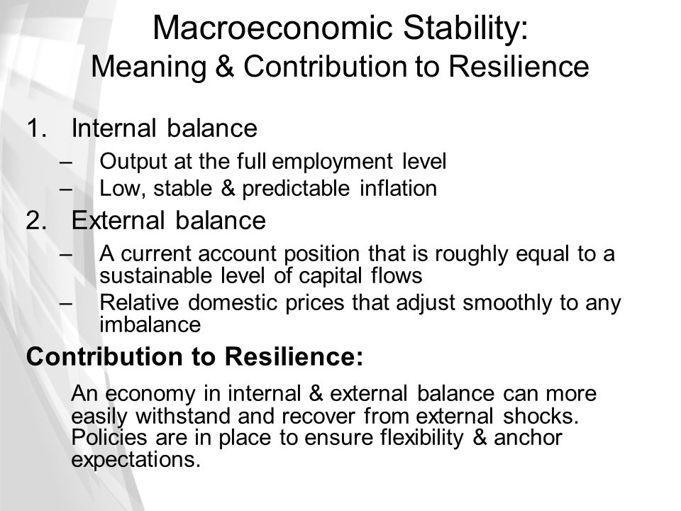 Macroeconomic Stability: Meaning & Contribution to Resilience