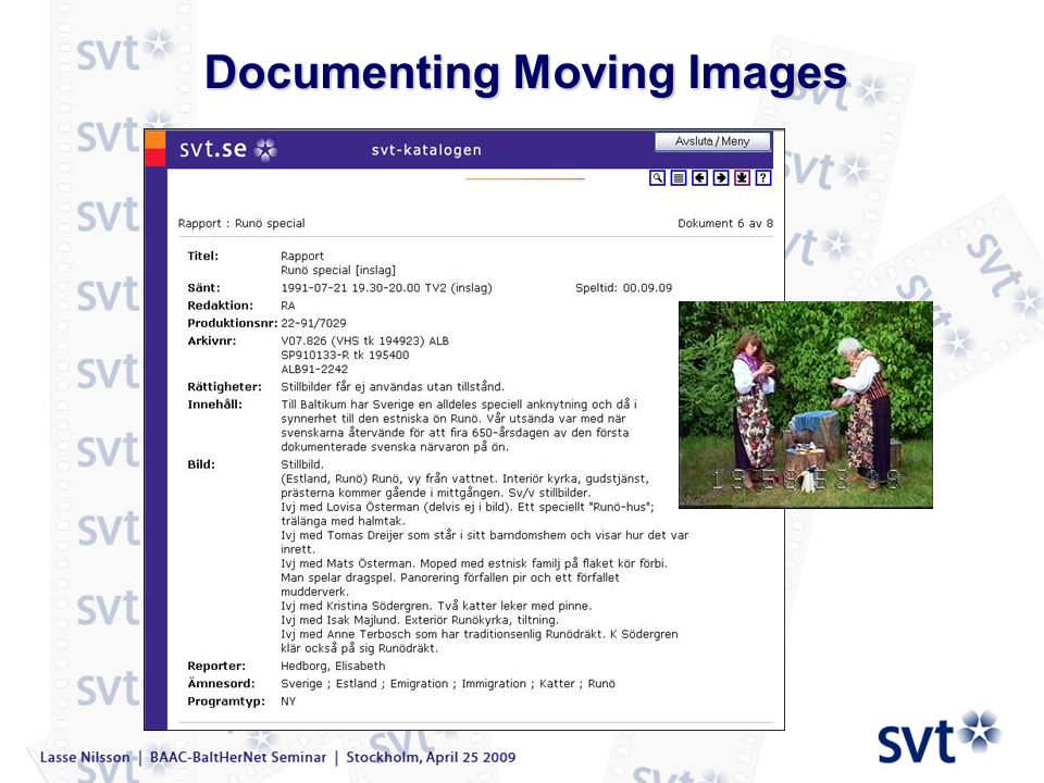 Documenting Moving Images