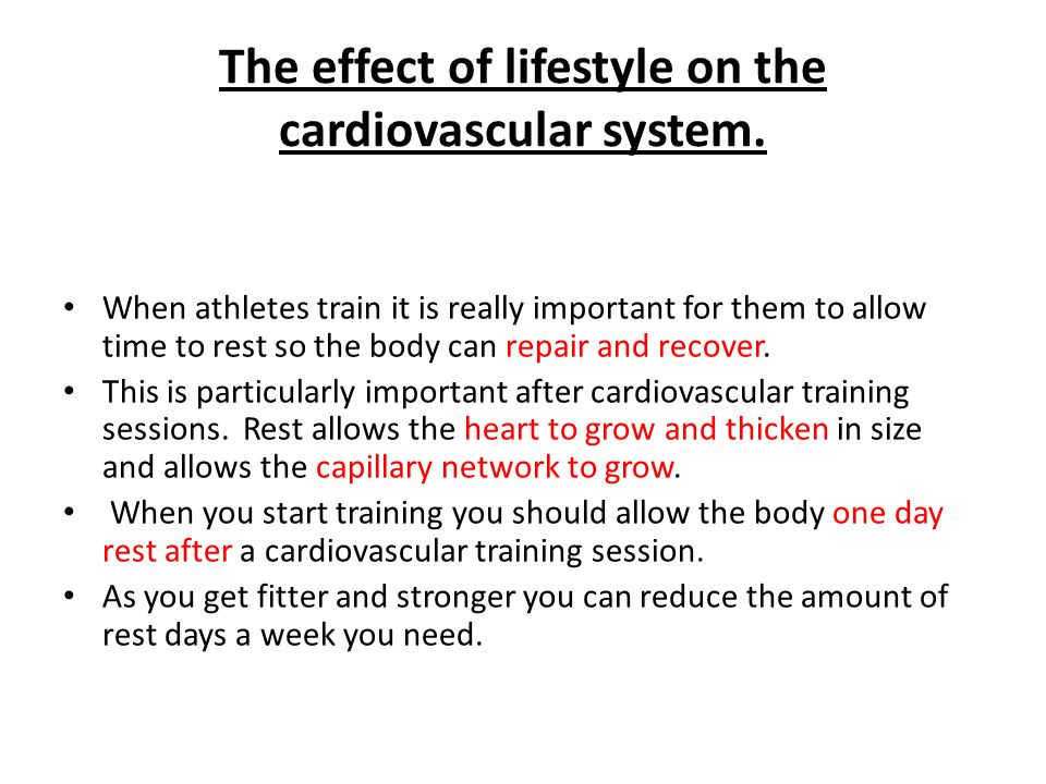 The effect of lifestyle on the cardiovascular system.