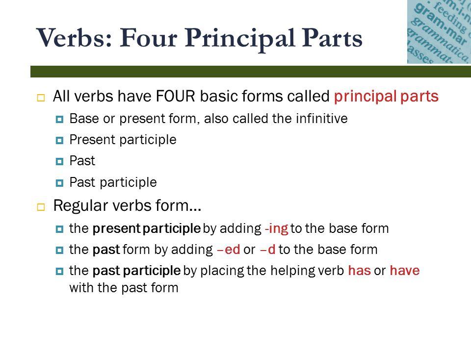 Printable Worksheets principal parts of regular verbs worksheets : Principal parts of verbs - ppt video online download