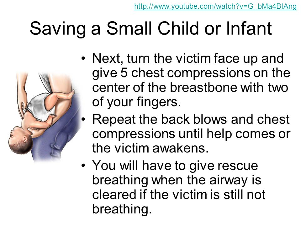 Saving a Small Child or Infant