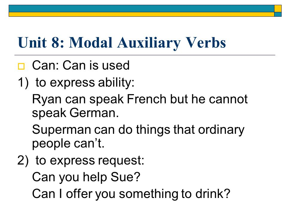 Unit 8 Modal Auxiliary Verbs Ppt Video Online Download