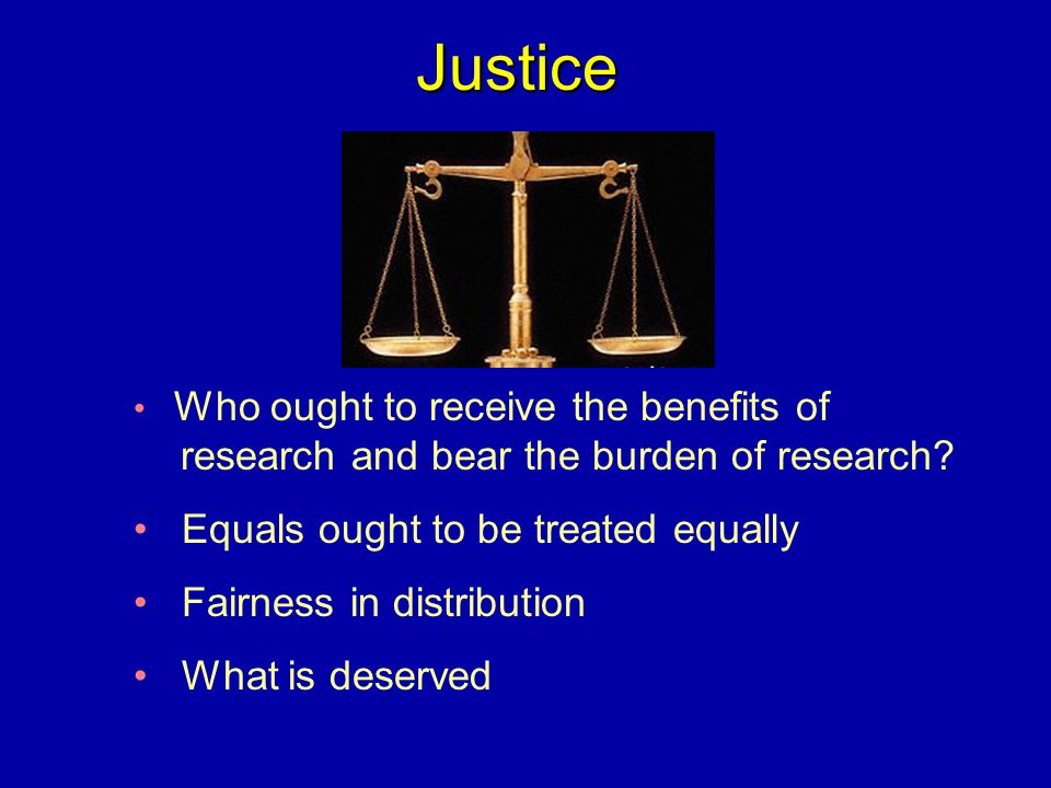 Justice Equals ought to be treated equally Fairness in distribution