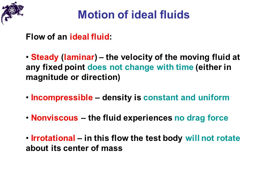 Motion of ideal fluids Flow of an ideal fluid: