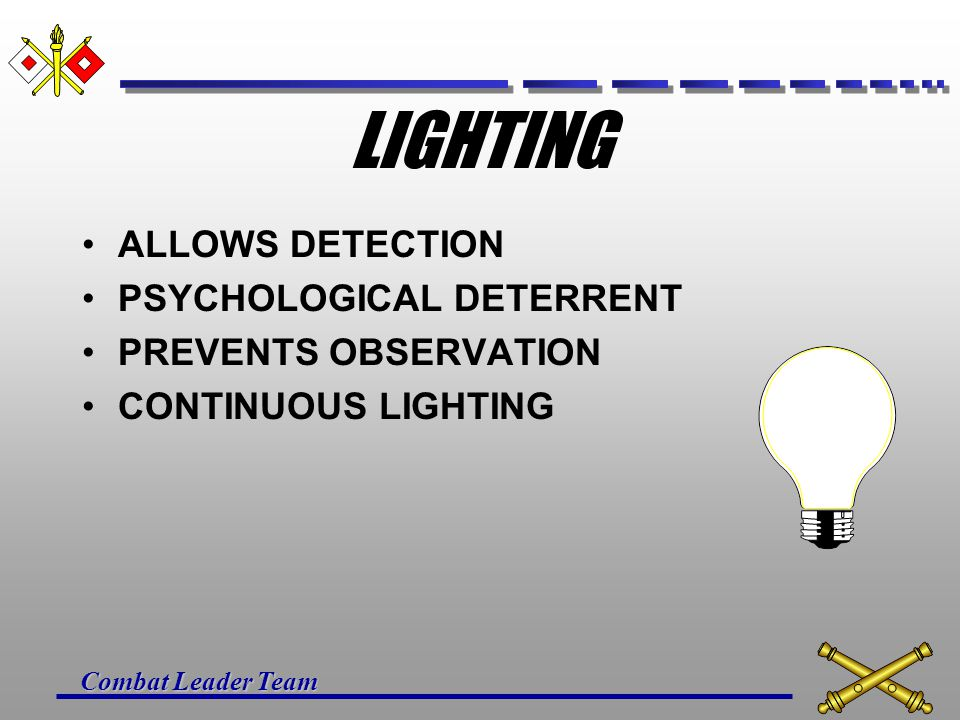 LIGHTING ALLOWS DETECTION PSYCHOLOGICAL DETERRENT PREVENTS OBSERVATION