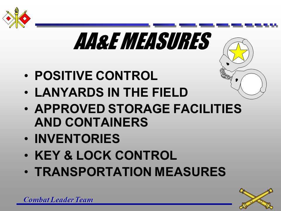 AA&E MEASURES POSITIVE CONTROL LANYARDS IN THE FIELD