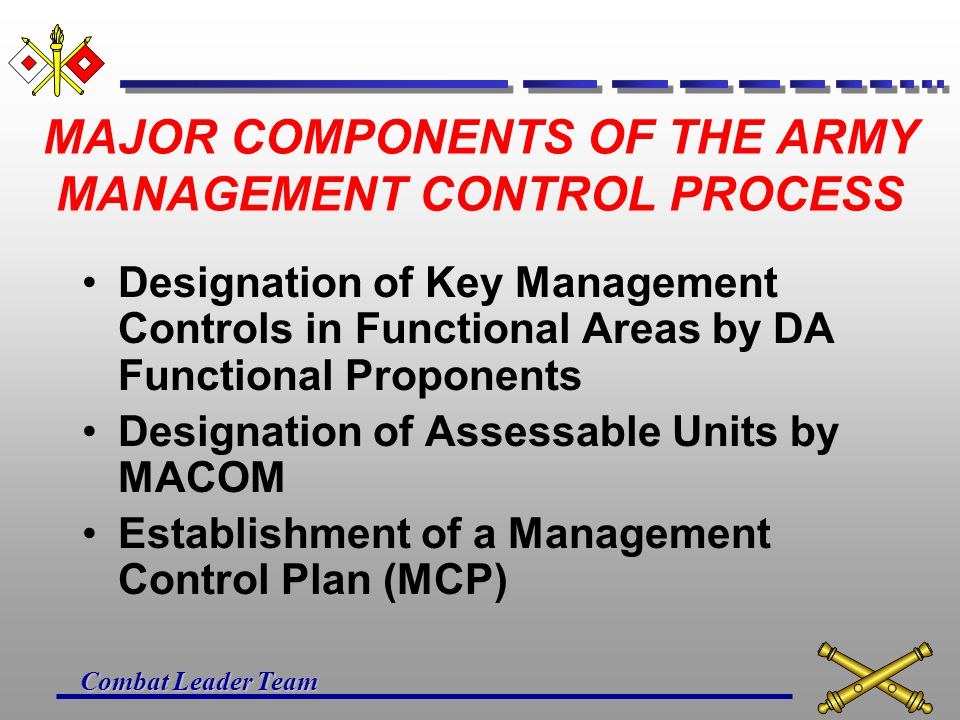 MAJOR COMPONENTS OF THE ARMY MANAGEMENT CONTROL PROCESS