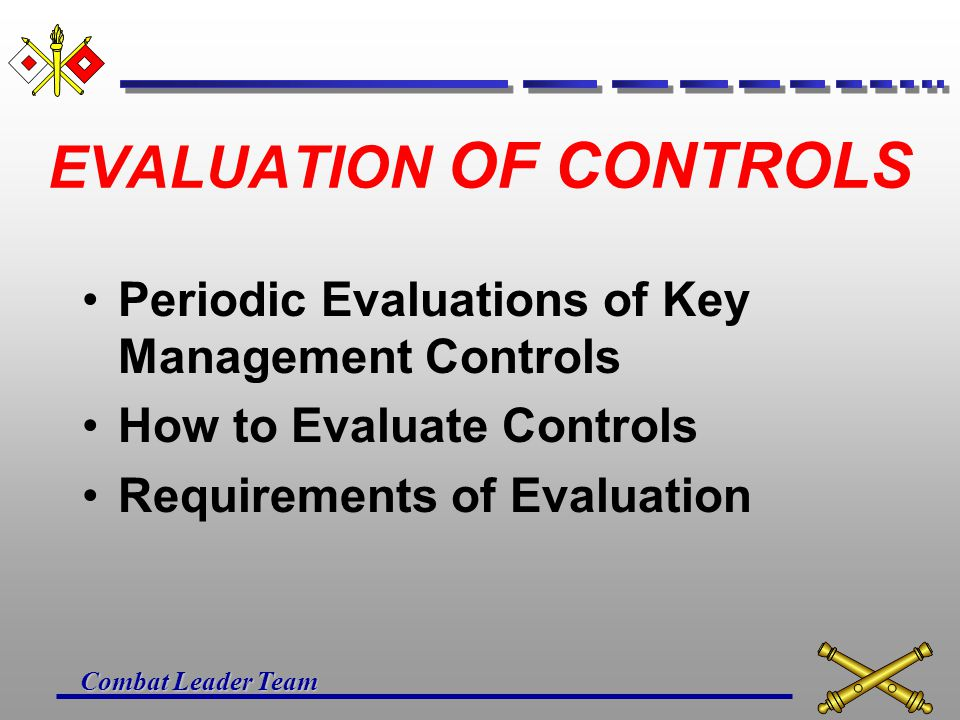 EVALUATION OF CONTROLS