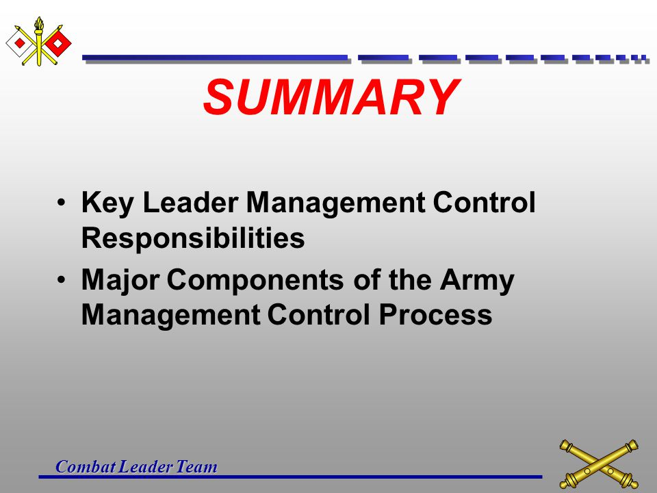 SUMMARY Key Leader Management Control Responsibilities