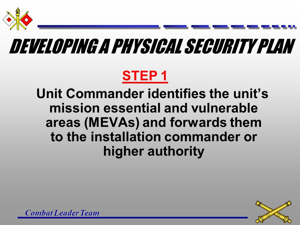 DEVELOPING A PHYSICAL SECURITY PLAN