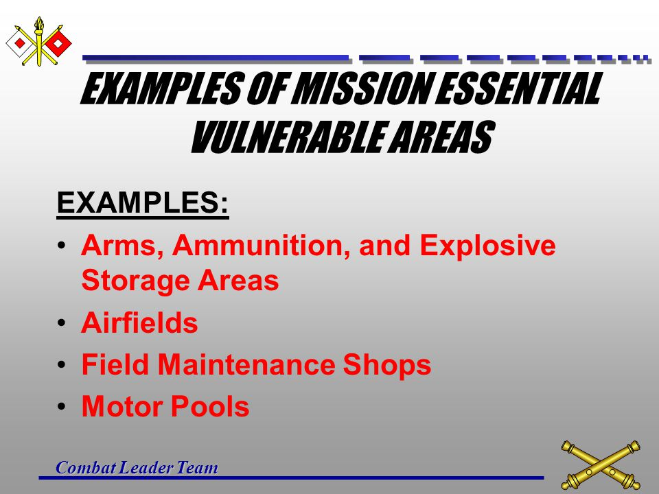 EXAMPLES OF MISSION ESSENTIAL VULNERABLE AREAS