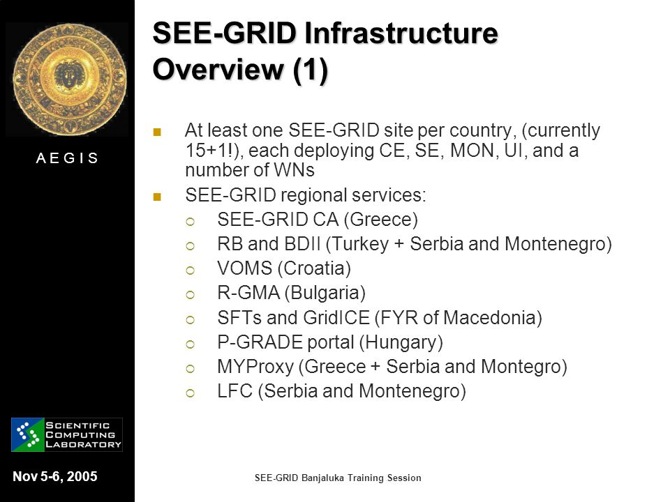 SEE-GRID Infrastructure Overview (1)