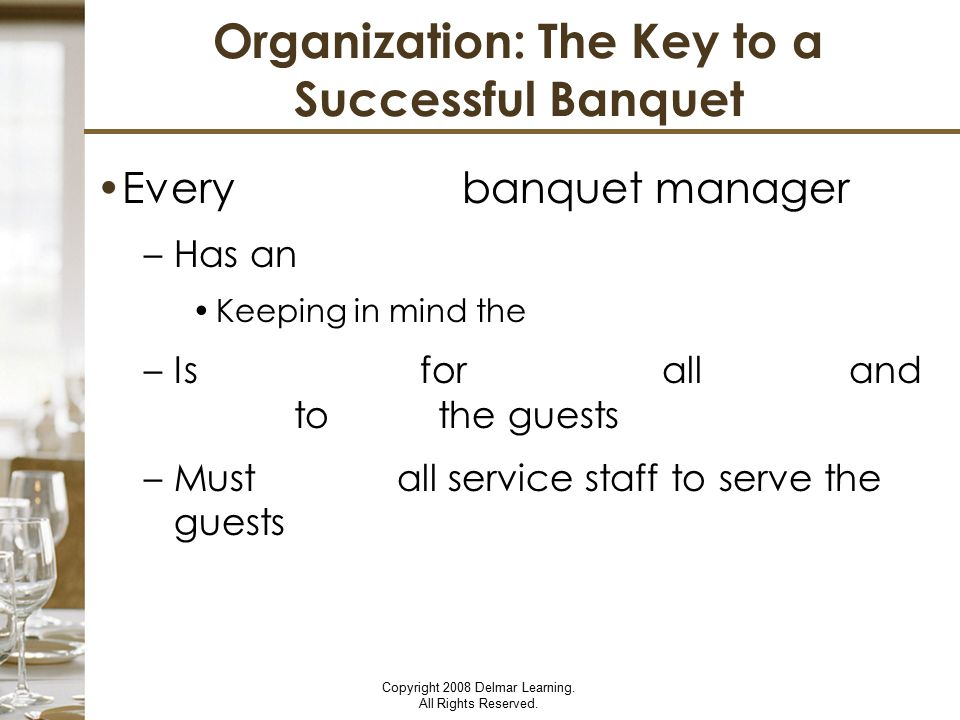 Organization: The Key to a Successful Banquet
