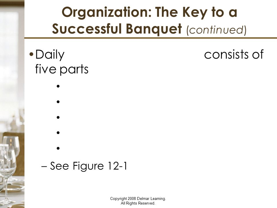 Organization: The Key to a Successful Banquet (continued)