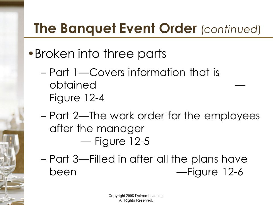 The Banquet Event Order (continued)