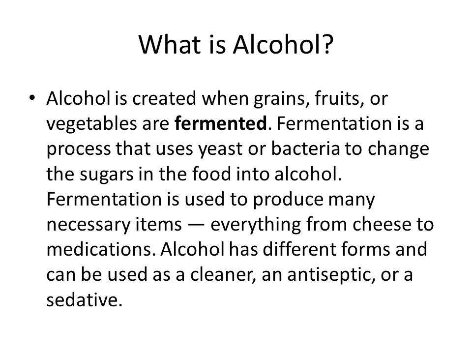 What is Alcohol