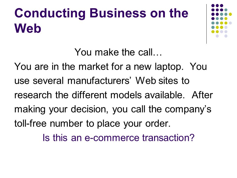 Conducting Business on the Web