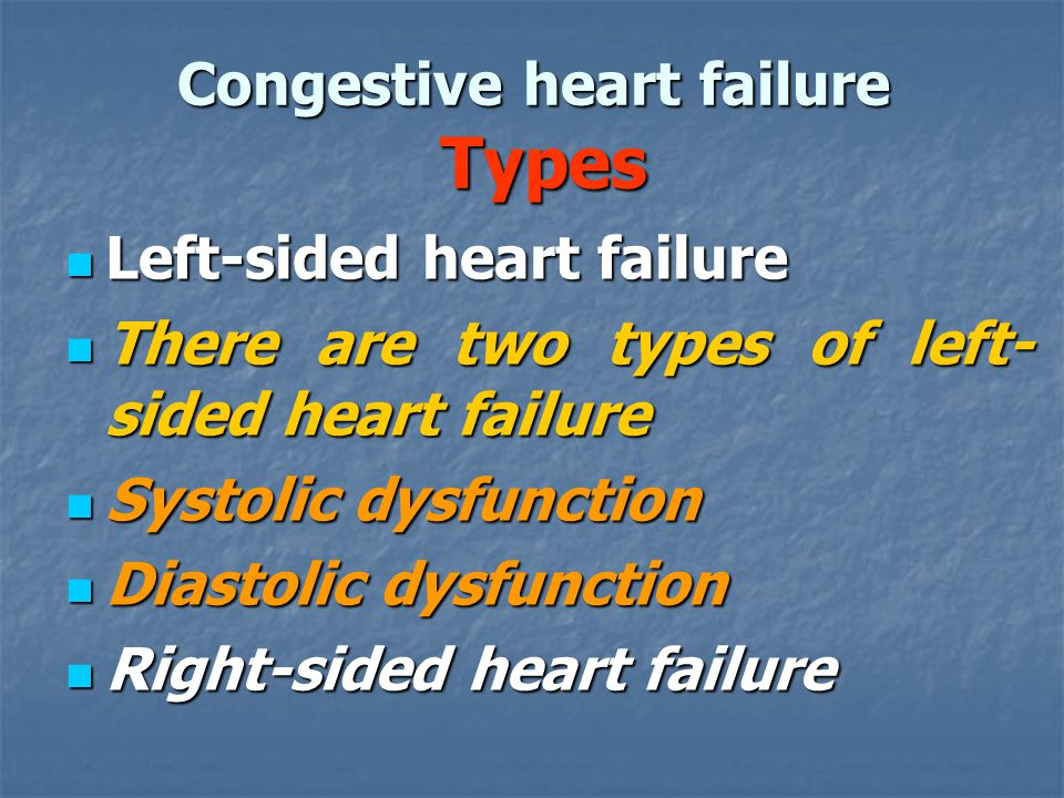 Congestive heart failure Types
