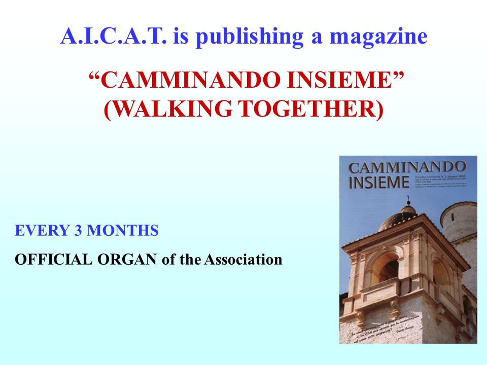 A.I.C.A.T. is publishing a magazine